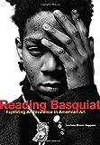 Reading Basquiat, Jordana Moore Saggese, 0520276248