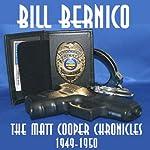 The Matt Cooper Chronicles: Three Stories from 1949-1950 | Bill Bernico
