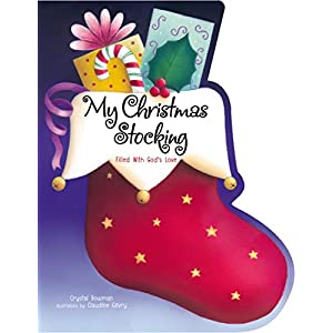 My Christmas Stocking: Filled with God's Love