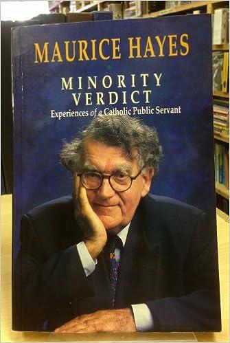 Minority Verdict: Experiences of a Catholic Public Servant