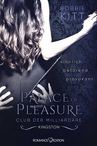 Download Palace Of Pleasure Kingston Club Der Milliardäre 2 Pdf