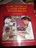 Basic Medical Laboratory Techniques, Walters, Norma J., 0827339488