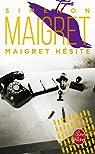 Maigret hésite par Simenon