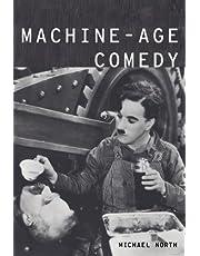 Machine-Age Comedy (Modernist Literature & Culture)