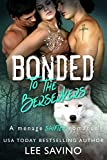 Bonded to the Berserkers: A menage shifter romance (Berserker Brides Book 4)