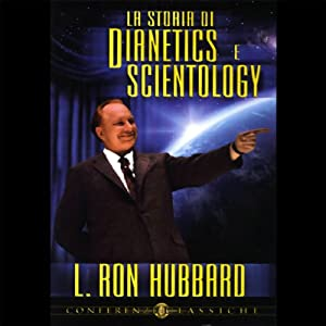 La Storia di Dianetics e Scientology (Story of Dianetics & Scientology) Audiobook
