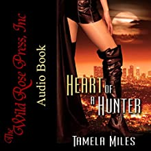 Heart of a Hunter: Hell on Heels Series Audiobook by Tamela Miles Narrated by Youlanda Burnett