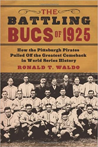 the battling bucs of 1925 waldo ronald t