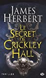 Le secret de Crickley Hall par Herbert