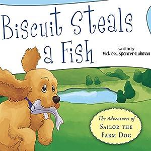 Biscuit Steals a Fish Audiobook