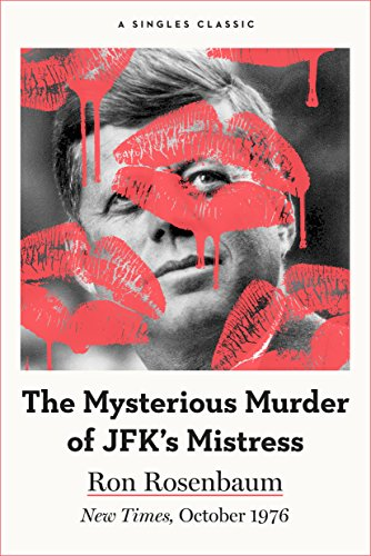 The Mysterious Murder of JFK's Mistress (Singles Classic) cover