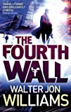 The Fourth Wall by Walter Jon Williams front cover