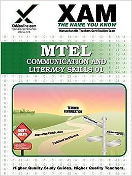 MTEL Communication and Literacy Skills 01 Teacher Certification Study Guide Test Prep
