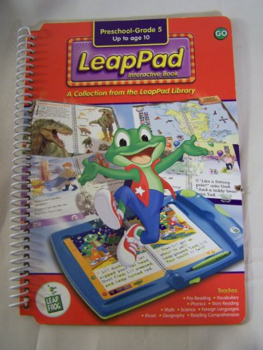 A Collection from the LeapPad Library - Preschool-Grade 5, Up to age 10 (LeapPad Interactive Book) [BOOK ONLY!!]