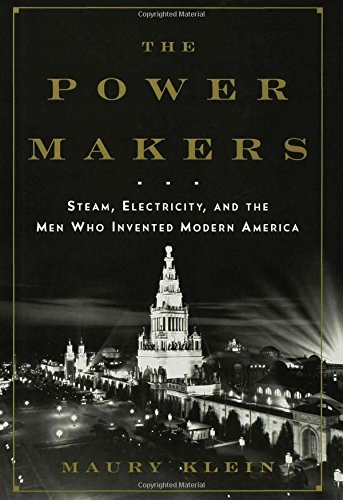 Download The Power Makers: Steam, Electricity, and the Men Who Invented Modern America pdf
