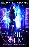 download ebook faerie hunt (the changeling chronicles) (volume 6) pdf epub