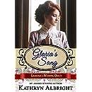 Gloria's Song (Grandma's Wedding Quilts Book 11)