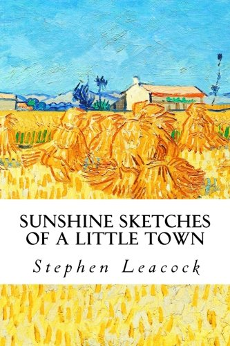 Stephen Leacock's Sunshine Sketches of a Little Town becomes CBC TV movie