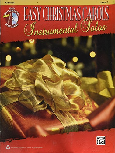(Alfred Easy Christmas Carols Instrumental Solos Clarinet Book & CD)