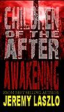 Children of the After: Awakening (book 1)