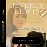 Echoes in the Wind: SummerHill Secrets, Volume 2, Book 2 | Beverly Lewis