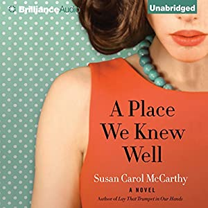 A Place We Knew Well Audiobook