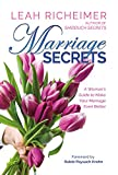 Marriage Secrets: A Woman's Guide to Make Your Marriage Even Better