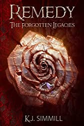 Remedy (The Forgotten Legacies Series Book 3)