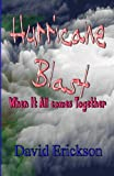 Hurricane Blast, David Erickson and Janice Erickson, 1492834068