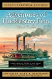 Adventures of Huckleberry Finn (The Ignatius Critical Editions)