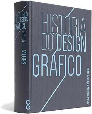 História do Design Gráfico, Philip B. Meggs Livro 9 Designe