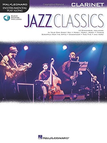 Jazz Classics: Instrumental Play-Along for Clarinet Bk/Online Audio (Hal Leonard Instrumental Play-along) - Hal Leonard Jazz Clarinet