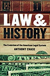 Law and History: The Evolution of the American Legal System