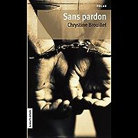 Sans pardon (Maud Graham series t. 8) (French Edition)
