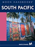 Front cover for the book Moon Handbooks South Pacific by David Stanley