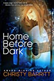 Front cover for the book Home Before Dark by Christy Barritt