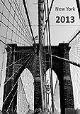 Kalender 2013 New York: Brooklyn Bridge, DIN A5, 1 Woche auf einer Doppelseite (German Edition)