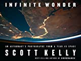 img - for Infinite Wonder: An Astronaut's Photographs from a Year in Space book / textbook / text book