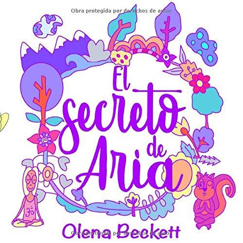 El Secreto de Aria: Yoga para niños: Amazon.es: Olena ...