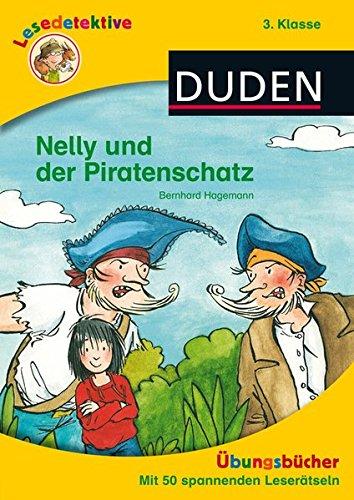 Lesedetektive Übungsbuch: Nelly und der Piratenschatz, 3. Klasse