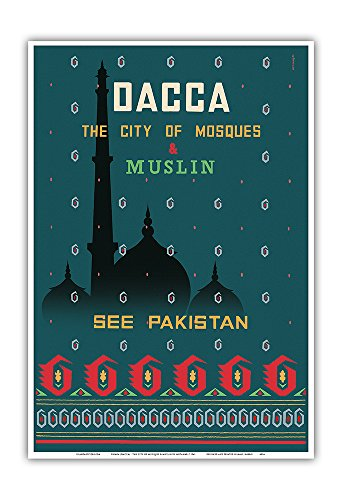 Dhaka (Dacca) - The City of Mosques & Muslin (Dhaka Cotton Fabric) - See Pakistan - Vintage World Travel Poster by Motahar c.1961 - Master Art Print - 13in x 19in