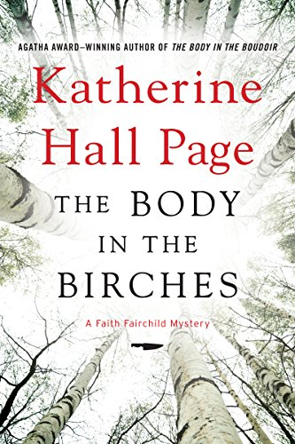 The Body in the Birches: A Faith Fairchild Mystery (Faith Fairchild Series Book 22)