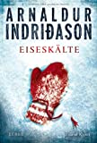 Eiseskälte: Erlendur Sveinssons 11. Fall