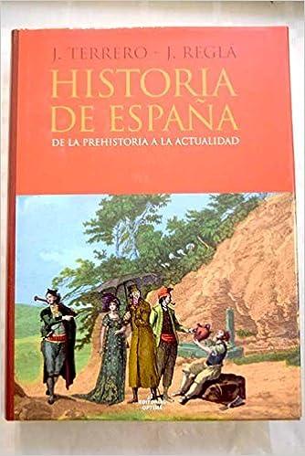 Historia de España: de la Prehistoria a la actualidad: Amazon.es ...