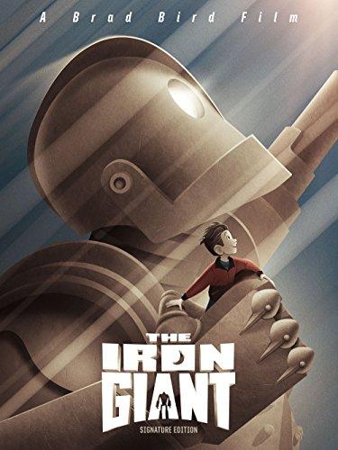 - The Iron Giant (Signature Edition)