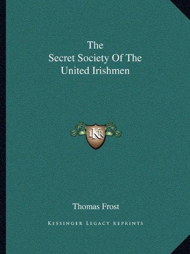 Download The Secret Society Of The United Irishmen pdf