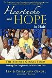 Heartache and Hope in Haiti, Len Gengel and Cherylann Gengel, 0984956840