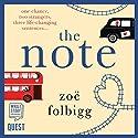 The Note Hörbuch von Zoë Folbigg Gesprochen von: Juliette Burton