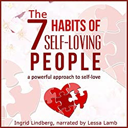 The 7 Habits of Self-Loving People