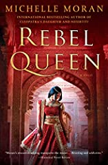 From the internationally bestselling author of Nefertiti and Cleopatra's Daughter comes the breathtaking story of Queen Lakshmi—India's Joan of Arc—who against all odds defied the mighty British invasion to defend her beloved kingdom.When the...